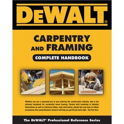 DEWALT - Carpentry and Framing Complete Handbook - DXRG57513